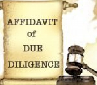 Why Do I Need an Affidavit of Due Diligence?